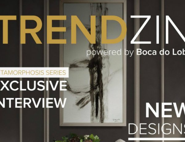 featured 2017 design trends Explore 2017 Design Trends with Boca do Lobo's TRENDZIN featured 5 600x460