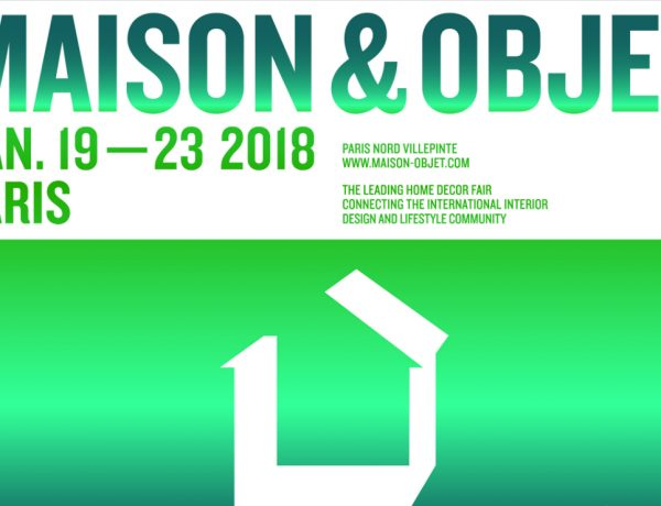 Maison et Objet Paris What to Expect From the Upcoming Edition of Maison et Objet Paris featured 1 600x460