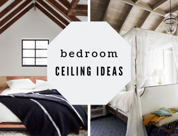 Bedroom Ceiling Ideas That You Need To Consider Now
