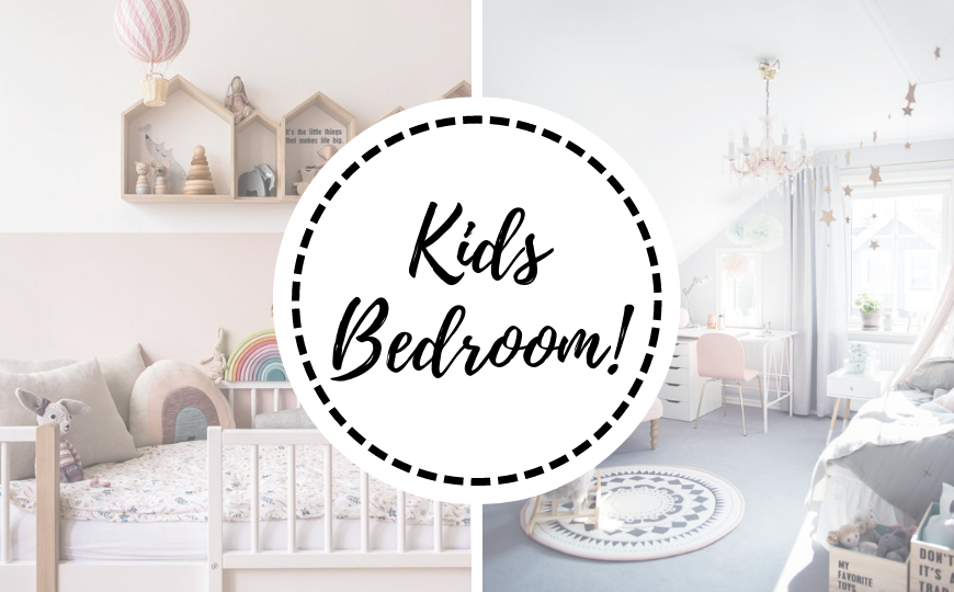 5 Kids Bedroom Ideas That Are The Sweetest Of Them All