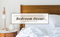 10 Ideas To Blend Your Home Office With Your Bedroom Decor 11 Bedroom Decor 10 Ideas To Blend Your Home Office With Your Bedroom Decor 10 Ideas To Blend Your Home Office With Your Bedroom Decor 11 240x150