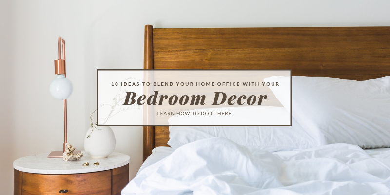 10 Ideas To Blend Your Home Office With Your Bedroom Decor 11 Bedroom Decor 10 Ideas To Blend Your Home Office With Your Bedroom Decor 10 Ideas To Blend Your Home Office With Your Bedroom Decor 11