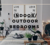 Indoor_Outdoor Bedroom Designs Must-Have indoor/outdoor bedroom designs Indoor/Outdoor Bedroom Designs Must-Have Indoor Outdoor Bedroom Designs Must Have 100x90
