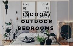 Indoor_Outdoor Bedroom Designs Must-Have indoor/outdoor bedroom designs Indoor/Outdoor Bedroom Designs Must-Have Indoor Outdoor Bedroom Designs Must Have 240x150