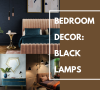 Black Accented Lamps For a Total Bedroom Revamp black accented lamps Black Accented Lamps For a Total Bedroom Revamp Black Accented Lamps For a Total Bedroom Revamp 2 100x90