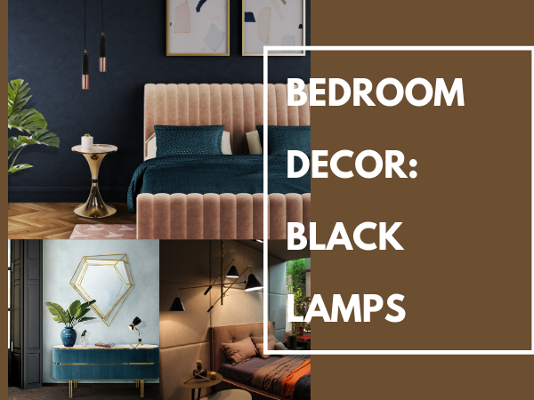 Black Accented Lamps For a Total Bedroom Revamp