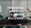 Trending Interior Paint Colours To Inspire Your Bedroom Decor  Trending Interior Paint Colours To Inspire Your Bedroom Decor Trending Interior Paint Colours To Inspire Your Bedroom Decor 100x90