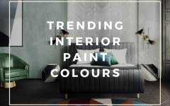 Trending Interior Paint Colours To Inspire Your Bedroom Decor  Trending Interior Paint Colours To Inspire Your Bedroom Decor Trending Interior Paint Colours To Inspire Your Bedroom Decor 240x150