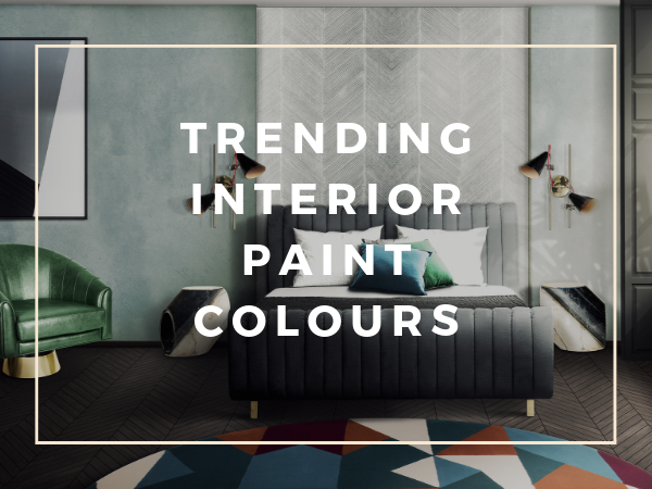 Trending Interior Paint Colours To Inspire Your Bedroom Decor