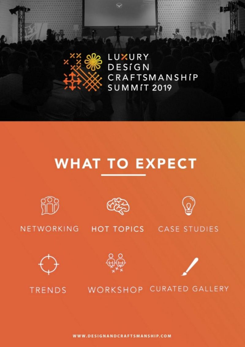 Luxury Design & Craftsmanship Summit is Back for a 2nd Edition luxury design Luxury Design & Craftsmanship Summit is Back for a 2nd Edition what to expect