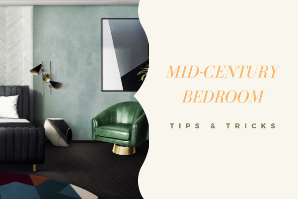 Tips & Tricks To a Mid-Century Bedroom Decor On Point 5 (1) mid-century bedroom decor Tips & Tricks To a Mid-Century Bedroom Decor On Point Tips Tricks To a Mid Century Bedroom Decor On Point 5 1 600x400